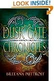 The Dusk Gate Chronicles Omnibus Edition Books 1-4