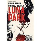 Luna Parkby Kevin Baker