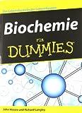 Biochemie für Dummies: Die Lebensformeln der Lebensformen