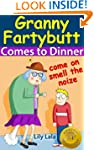 Granny Fartybutt Comes to Dinner - In...