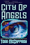 City of Angels (1481260294) by McCaffrey, Todd J.