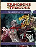 Dungeons & Dragons Player's Strategy Guide: A 4th Edition D&D Supplement (0786954884) by James Wyatt