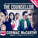 The Counsellor (       UNABRIDGED) by Cormac McCarthy Narrated by Jonathan Davis