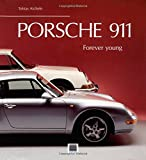 img - for Porsche 911 Forever Young book / textbook / text book