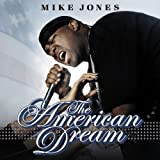 Mike Jones American Dream