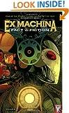 Ex Machina, Vol. 3: Fact v. Fiction
