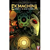Ex Machina, Vol. 3: Fact v. Fiction ~ Brian K. Vaughan