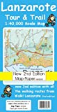Lanzarote Tour and Trail Map Map-Paper Version (Tour & Trail Maps)