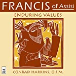 Francis of Assisi: Enduring Values | Conrad Harkins