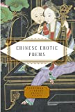Chinese Erotic Poems (Everymans Library Pocket Poets)