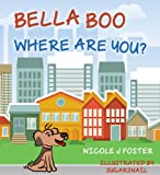 img - for Bella Boo, Where Are You? book / textbook / text book