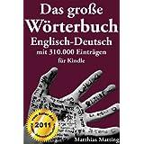 """Das gro�e W�rterbuch Englisch-Deutsch mit 310.000 Eintr�genvon """"Matthias Matting"""""""