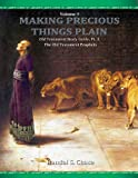 img - for Old Testament Study Guide, Pt. 3, The Old Testament Prophets (Making Precious Things Plain) book / textbook / text book