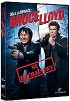 Bruce et Lloyd se dechaînent
