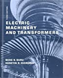 Electric Machinery and Transformers (The Oxford Series in Electrical and Computer Engineering) (0195138902) by Guru, Bhag S.