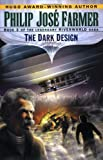 The Dark Design (Riverworld Saga, Book 3) (0345419693) by Farmer, Philip Jose
