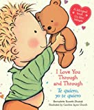 I Love You Through and Through / Te quiero, yo te quiero: (Bilingual) (Spanish Edition)