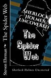 The Spider Web (Sherlock Holmes Uncovered)