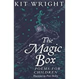 THE MAGIC BOX: POEMS FOR CHILDRENby Kit Wright