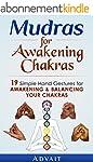 Mudras for Awakening Chakras: 19 Simp...