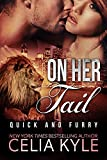 On Her Tail (BBW Paranormal Shapeshifter Romance) (Quick & Furry Book 3)