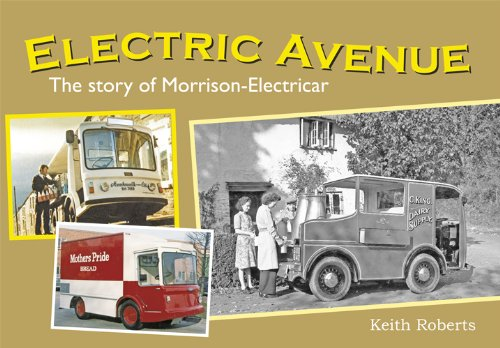 Electric Avenue: The Story Of Morrison-Electricar
