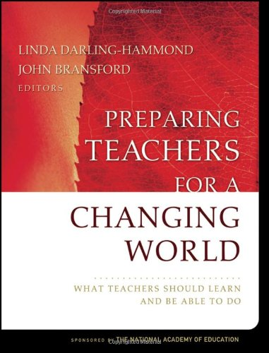 Preparing Teachers for a Changing World: What Teachers...