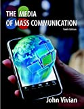 The Media of Mass Communication (10th Edition)
