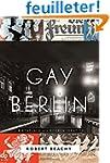 Gay Berlin: Birthplace of a Modern Id...