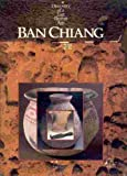 img - for Ban Chiang: Discovery of a Lost Bronze Age book / textbook / text book
