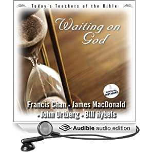 Waiting on God: Today's Best Teachers of the Bible, Volume 1