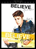 Justin Bieber: Believe - Acoustic. Sheet Music for Piano, Vocal & Guitar