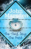 The Third Day, The Frost: Book Three, The Tomorrow Series