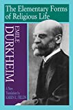 The Elementary Forms of Religious Life (0029079373) by Emile Durkheim