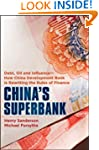 China's Superbank: Debt, Oil and Infl...