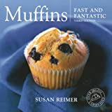 Muffins Fast and Fantasticby Susan Reimer