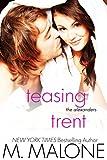 Teasing Trent: The Alexander... - M. Malone