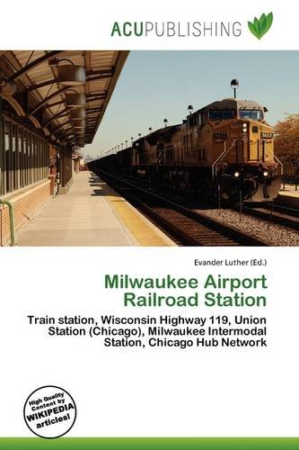 Milwaukee Airport Railroad Station
