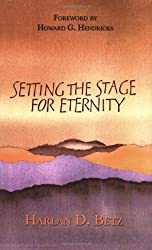 Setting the Stage for Eternity