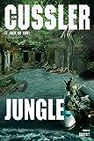 Jungle: thriller - traduit de l'anglais (Etats-Unis) par François Vidonne