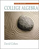img - for College Algebra by David Cohen (2002-10-01) book / textbook / text book