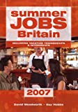 img - for Summer Jobs in Britain 2007: Including Vacation Traineeships and Internships by David Woodworth (2007-01-24) book / textbook / text book
