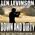 Down and Dirty Audiobook by Len Levinson Narrated by Ray Porter