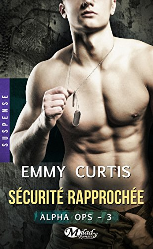 securite-rapprochee-alpha-ops-t3