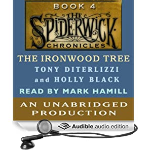 The Ironwood Tree: The Spiderwick Chronicles, Book 4