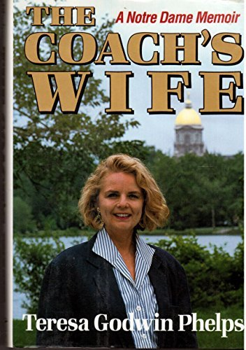 the-coachs-wife-a-memoir-by-teresa-godwin-phelps-1994-01-01