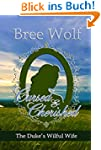 Cursed & Cherished: The Duke's Wilful...