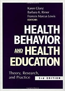 Health behavior and health education theory research and practice pdf