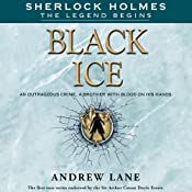 Black Ice: Sherlock Holmes: The Legend Begins, Book 3 | Andrew Lane