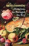 echange, troc Michèle Barrière - Meurtres au potager du Roy